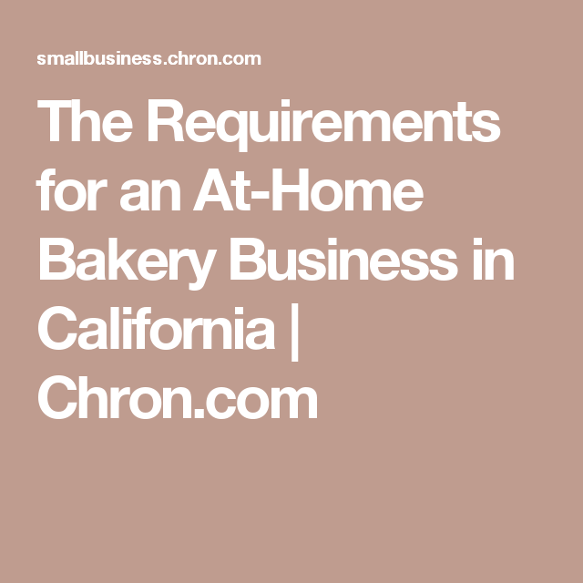 The Requirements for an At-Home Bakery Business in ...