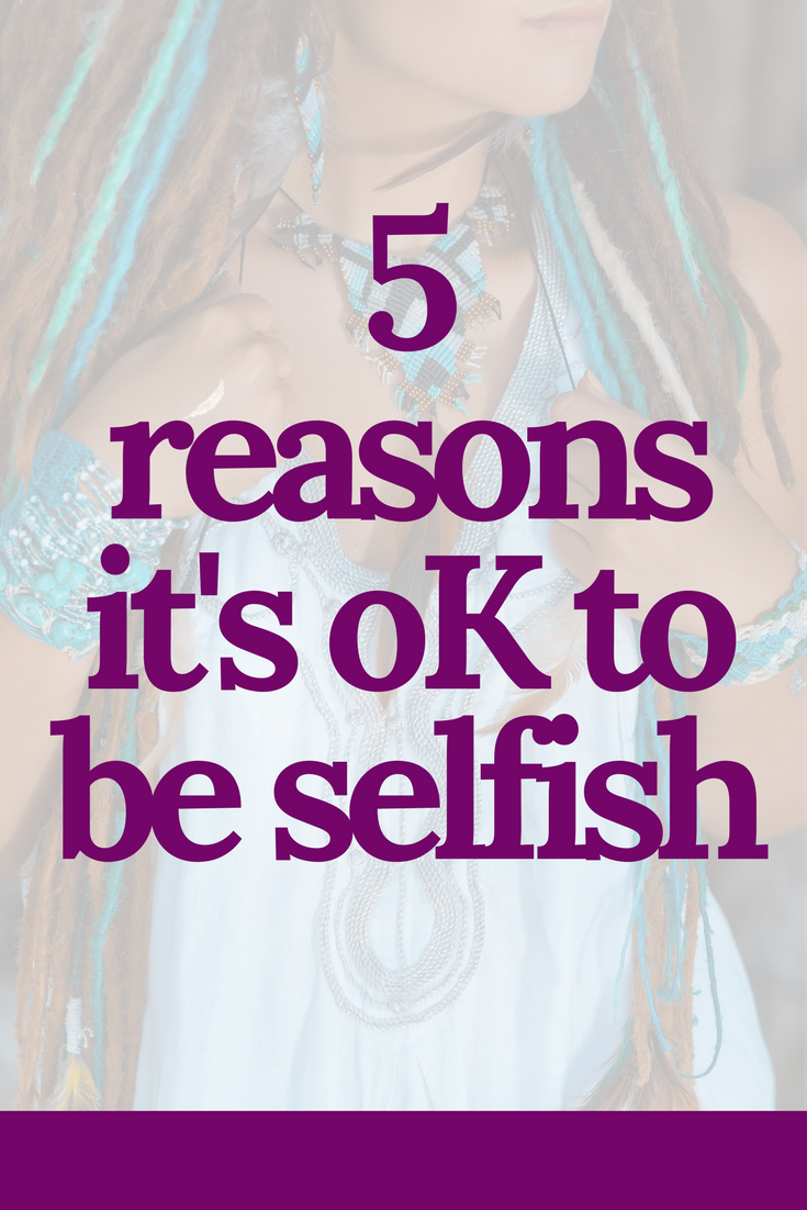 how to love yourself without being selfish