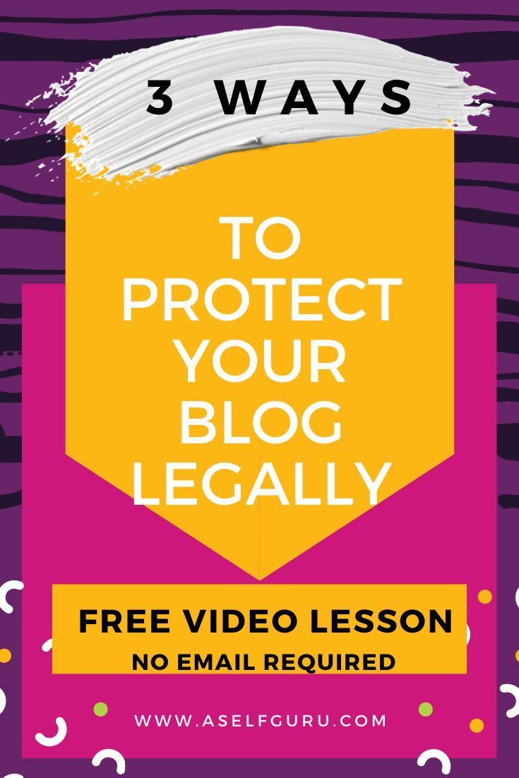 Protect your blog legally with help from a lawyer and ...