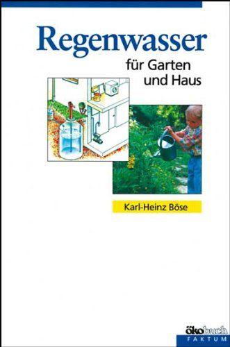 Regenwasser f¨¹r Garten und Haus Garten, Regenwasser,