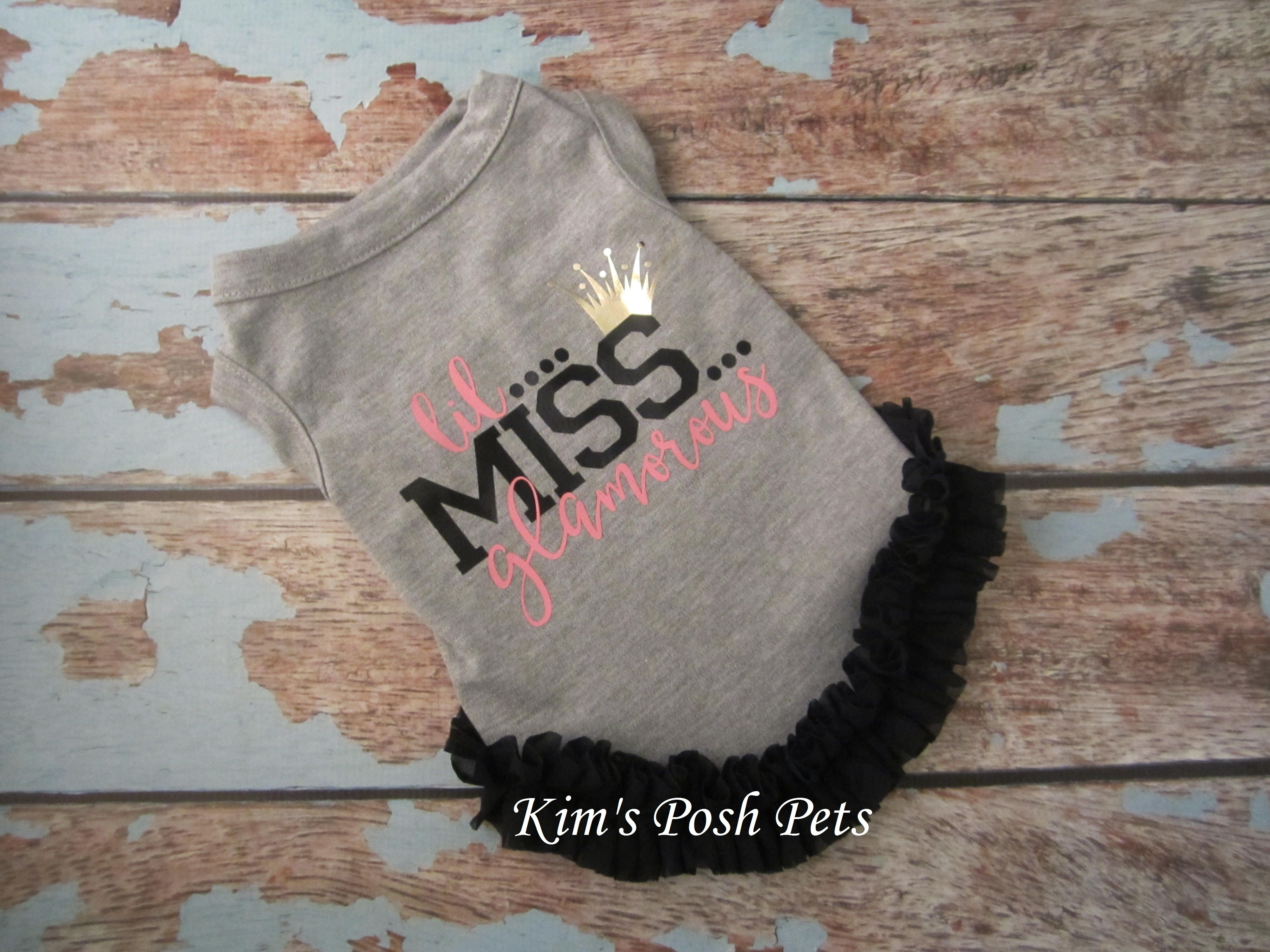 Lil Miss Glamorous Dog Dress Dog T Shirt 2018 Fall Kimsposhpets Please Follow Me On Facebook Etsy Instagram Pinterest Kim S Dog Dresses Pets Kim