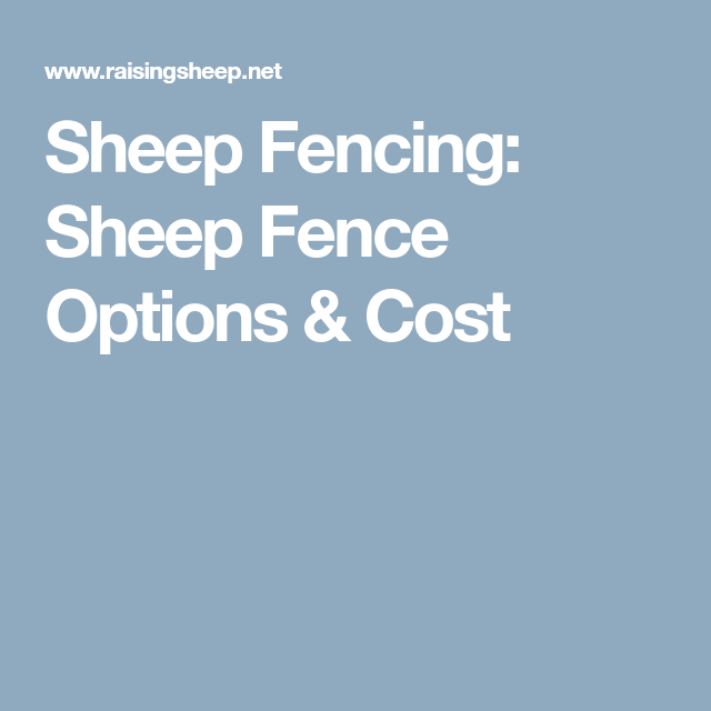 Sheep Fencing: Sheep Fence Options & Cost | Wire fence | Pinterest ...