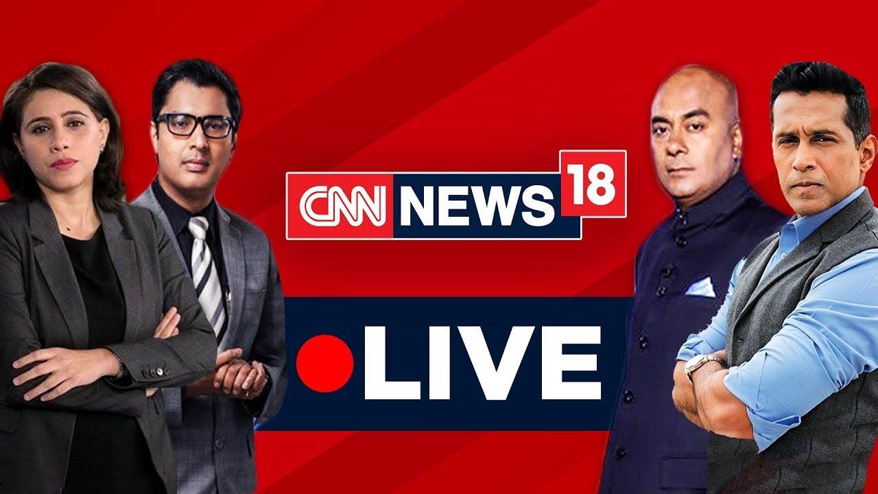 CNN News18 LIVE CNNNews18 LIVE Streaming English News