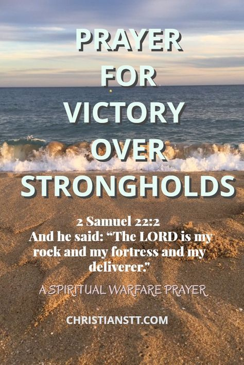 Prayer for Victory over Strongholds | Scriptures | Spiritual warfare