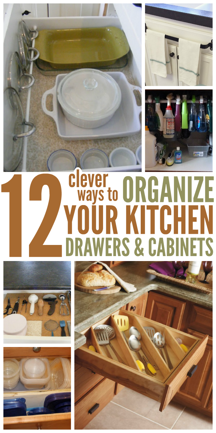 How To Organize Your Kitchen With 12 Clever Ideas Kitchen Cabinet Storage Kitchen Drawer Organization Kitchen Cabinet Drawers