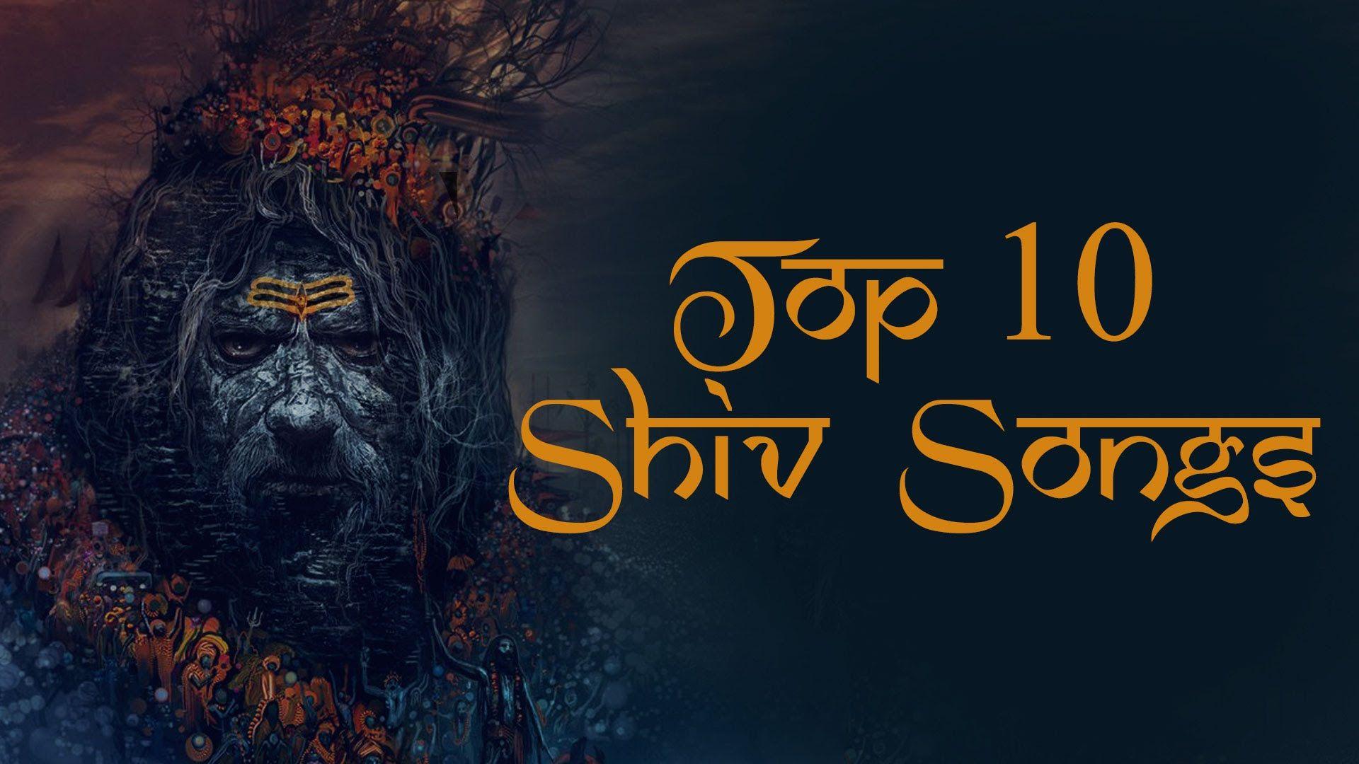 Top 10 Shiva Songs Mrityunjaya Maha Mantra Lingashtakam Shiva Tandava Stotram Sri Rudram Shiva Songs Songs Shiva