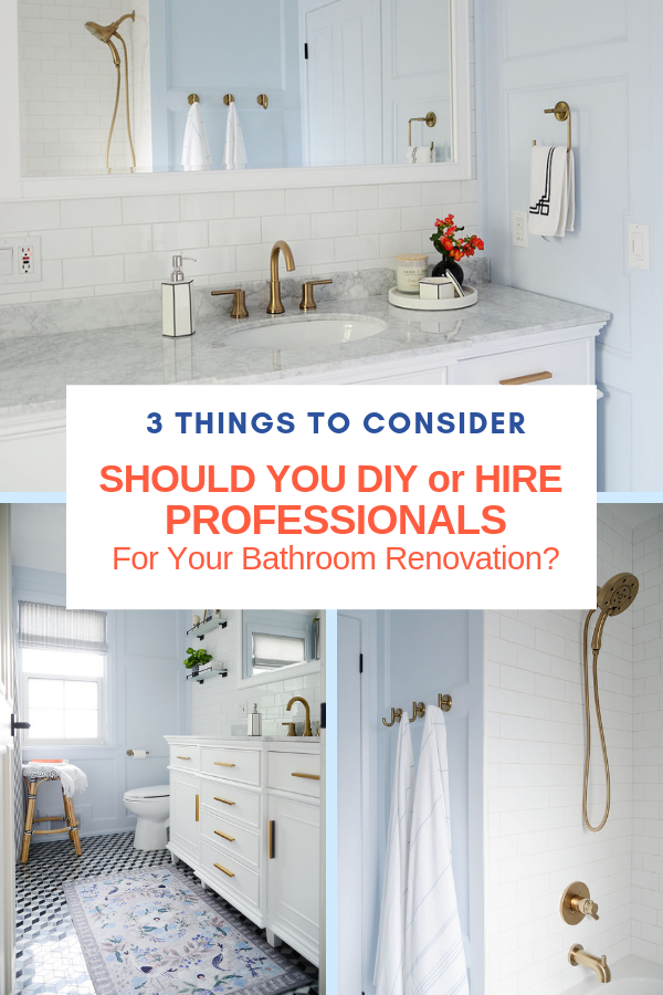 Rambling Renovators Should You Diy Or Hire A Pro For Your Bathroom Renovation In 2020 Home Remodeling Traditional Bathroom Renovations