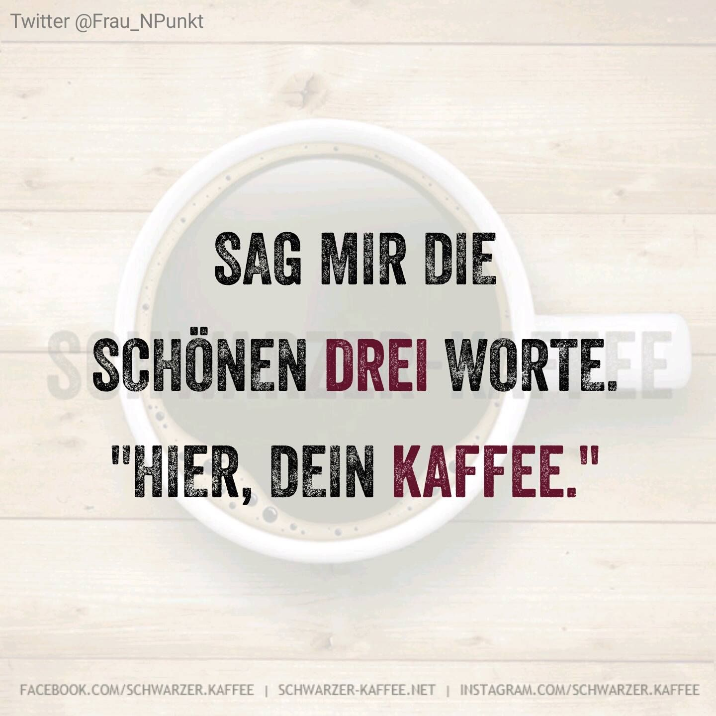Schwarzer Kaffee Timeline Coffee Quotes Workout Quotes Funny Funny Words
