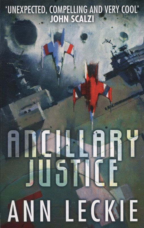 'Ancillary Justice' is the story of a warship trapped in a human body, and her search for revenge.