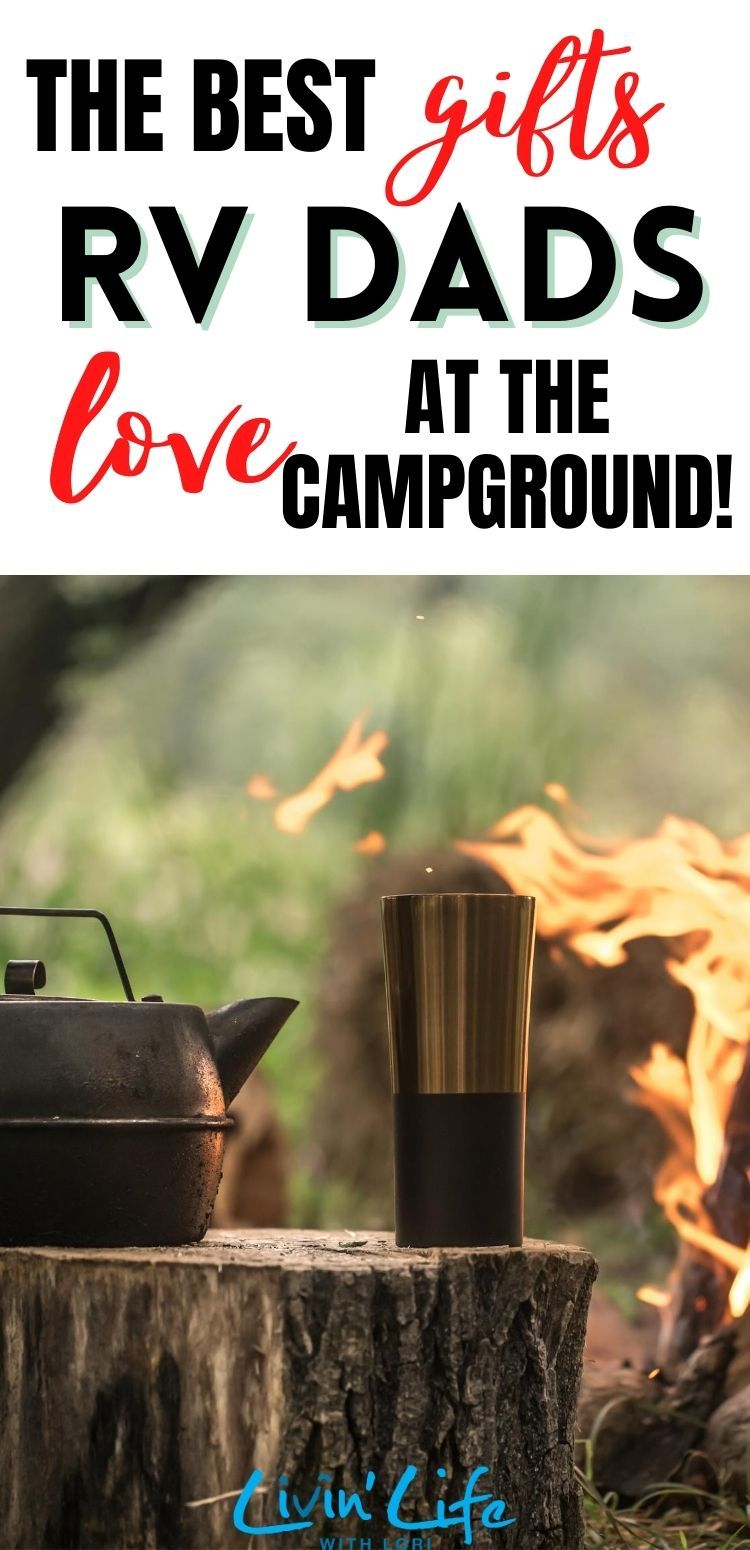Best fathers day gifts for camping dads livin life