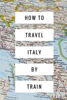 Travelling Italy By Train 2 Week Itinerary Italyrailtravel