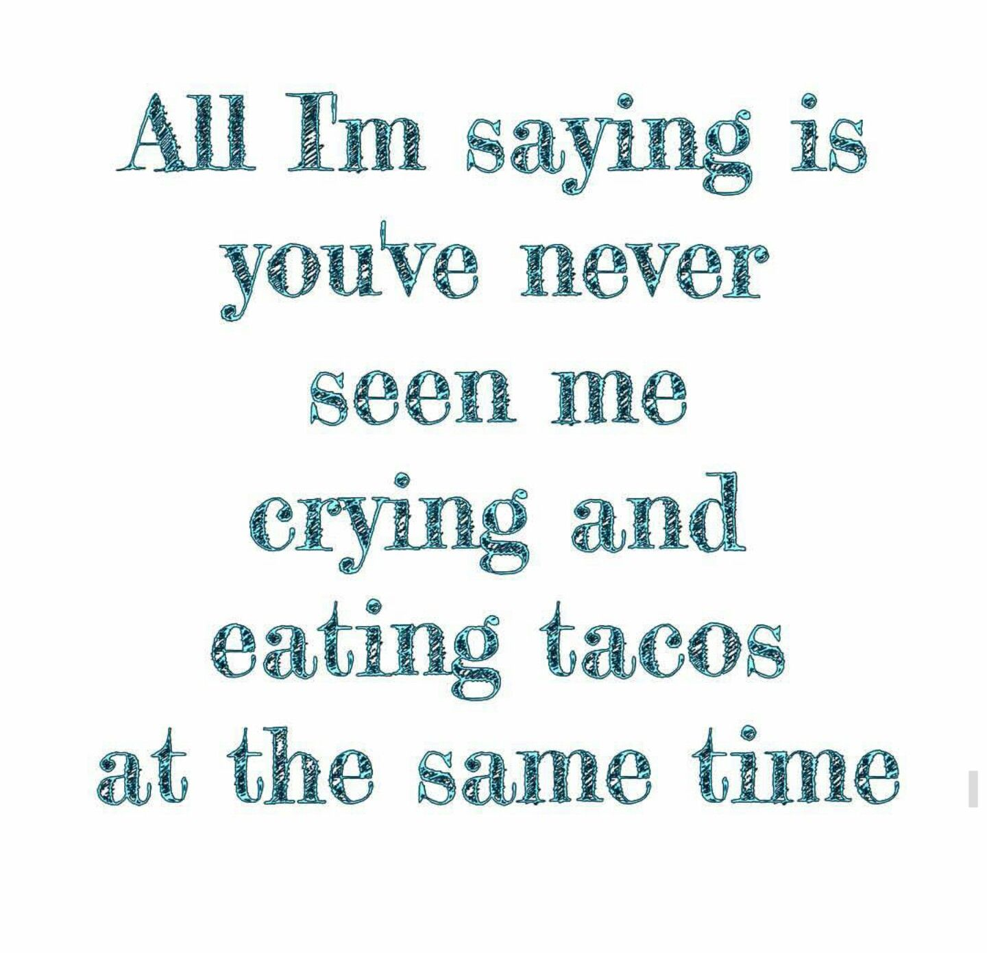 Pin by Natalie Gray on everyday is taco tuesday | Funny ...