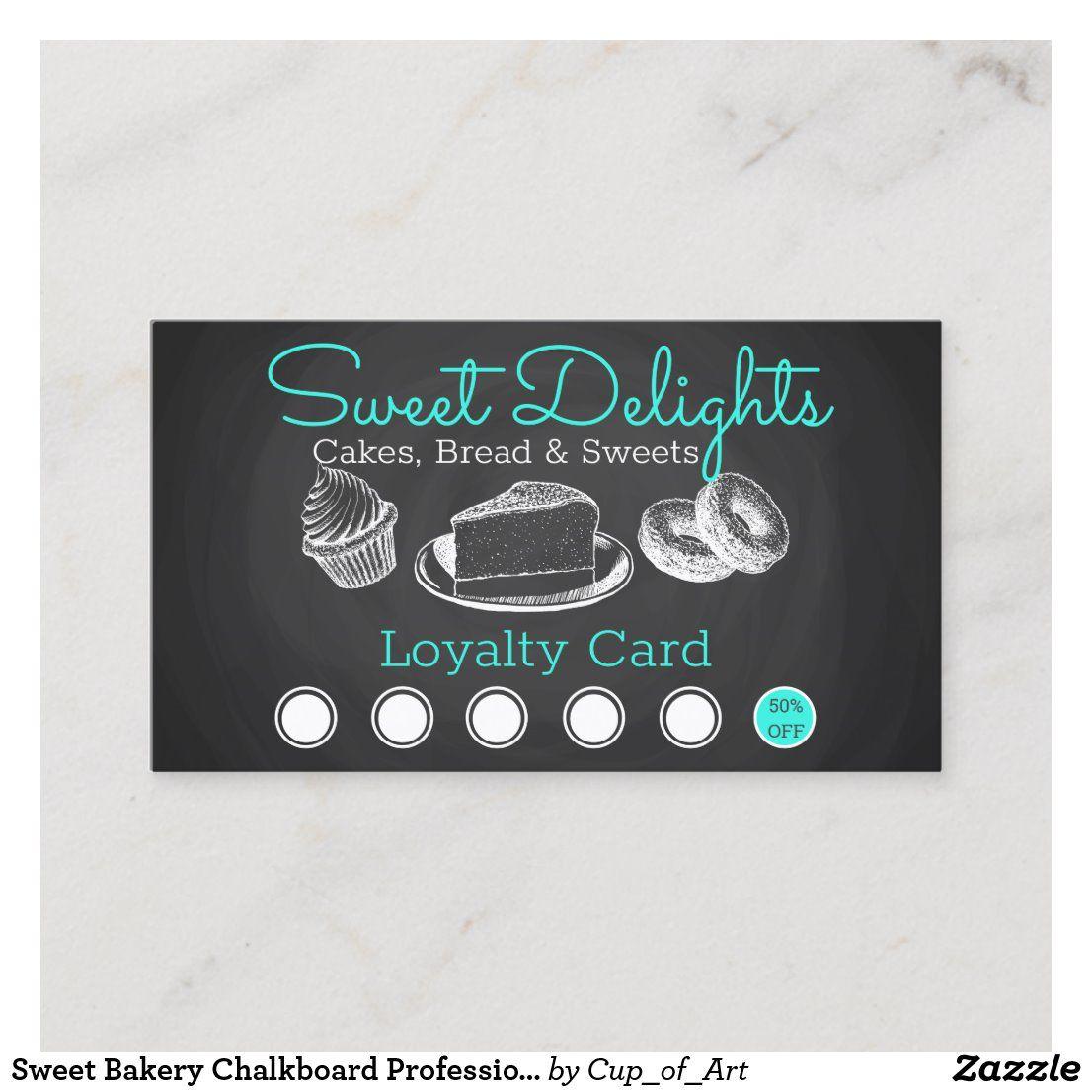 Sweet Bakery Chalkboard Professional Loyalty Card Zazzle Com Loyalty Card Sweet Bakery Bakery Business Cards