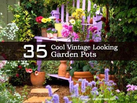 35 Cool Vintage Looking Garden Pots
