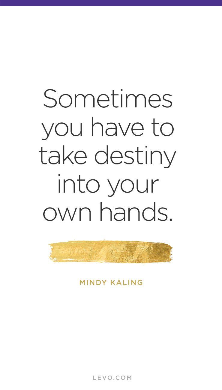 Mindy Kaling S 7 Secrets To Success Mindy Kaling Quotes Mindy Kaling Hand Quotes