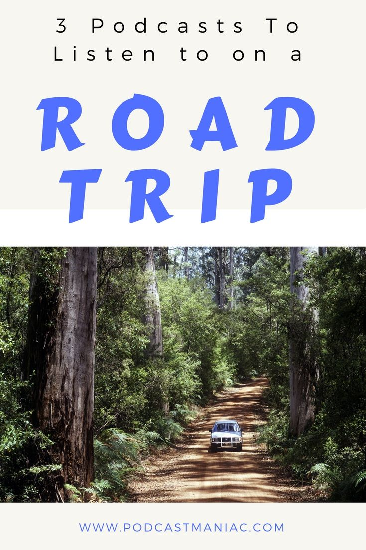 Entertaining Road Trip Podcasts for Adults | All Things