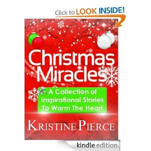 This collection of inspirational Christmas stories from up and coming author Kristine Pierce celebrates the spirit of Christmas and life's miracles.