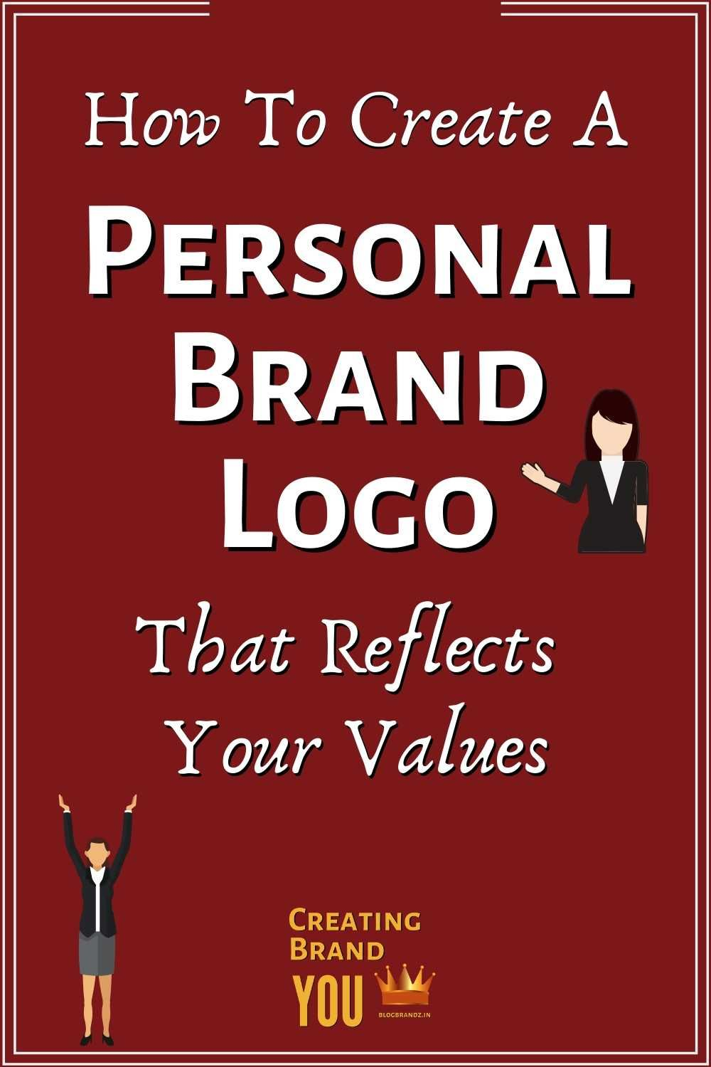 How To Create A Personal Brand Logo That Reflects Your