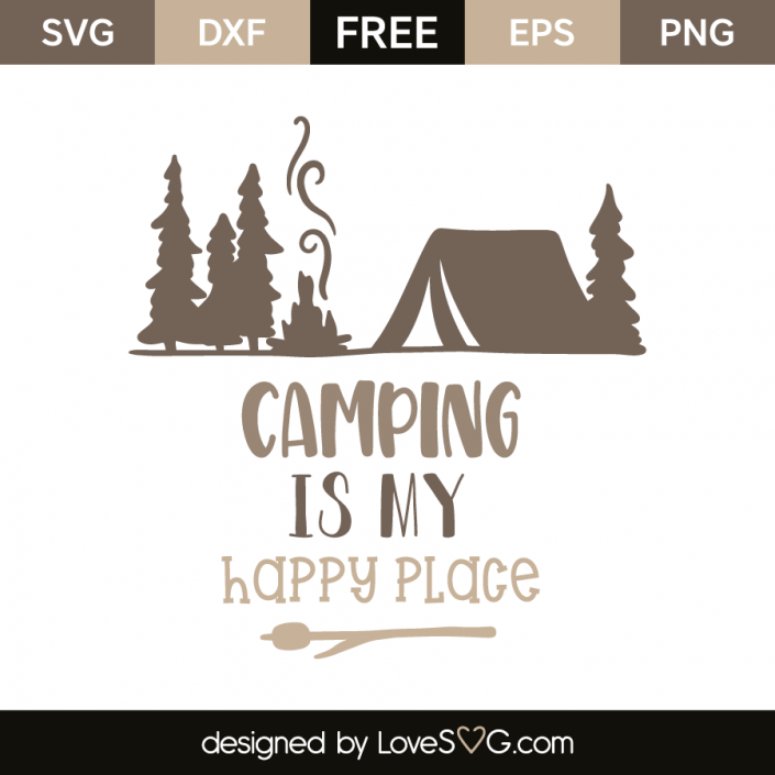 Download Camping is my happy place   Svg files for cricut, Camping ...