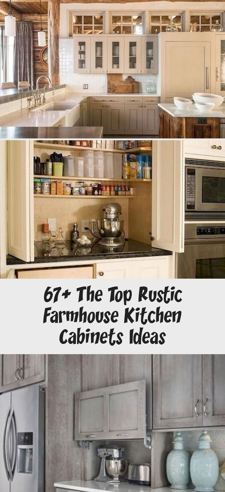 67 The Top Rustic Farmhouse Kitchen Cabinets Ideas Rustic Home Decor Farmhous Cabin In 2020 Rustic Farmhouse Kitchen Farmhouse Kitchen Cabinets Farmhouse Kitchen