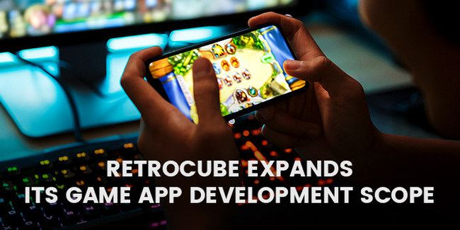 Retrocube Expands Its Game App Development Scope With the
