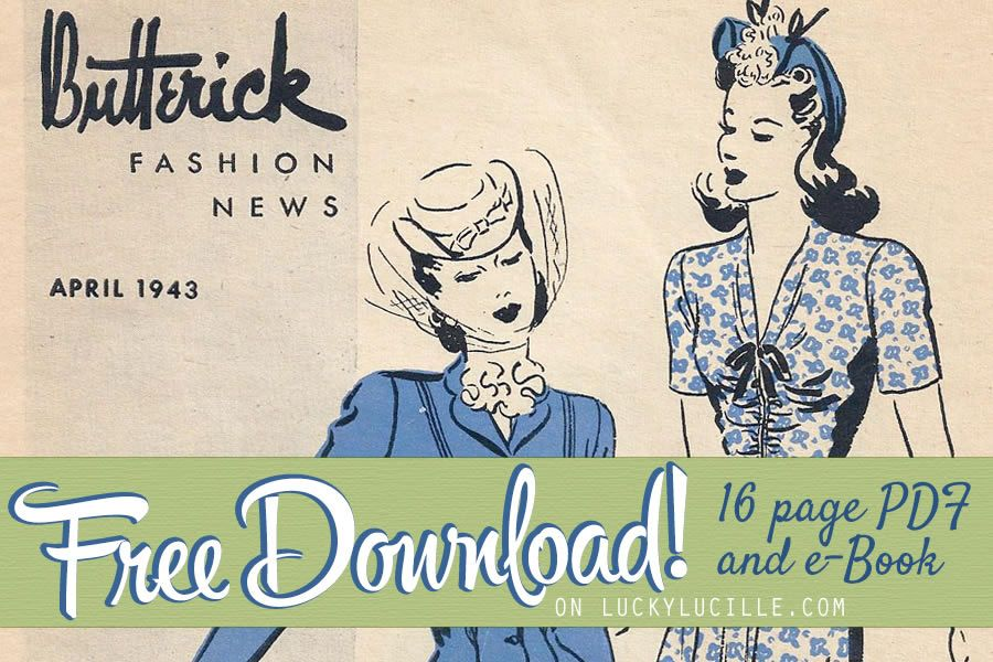 Free 16 page PDF and eBook download - Butterick Fashion News April ...