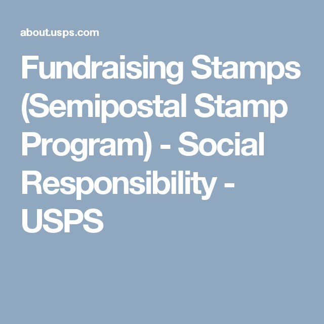 Fundraising Stamps Semipostal Stamp Program