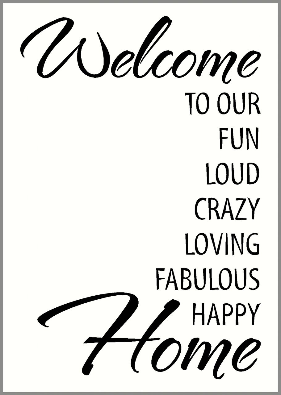 welcome to our   fun loud crazy    home vinyl wall decal lettering