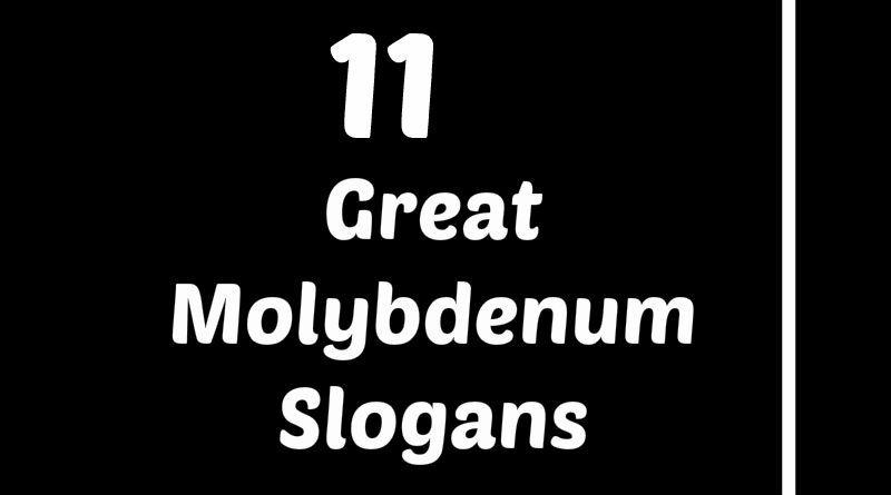 Molybdenum Slogans Element Slogans Pinterest Slogan And