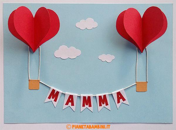 Compleanno Mamma Lavoretti.Lavoretti Per La Festa Della Mamma Mongolfiere Con Cuori Festa
