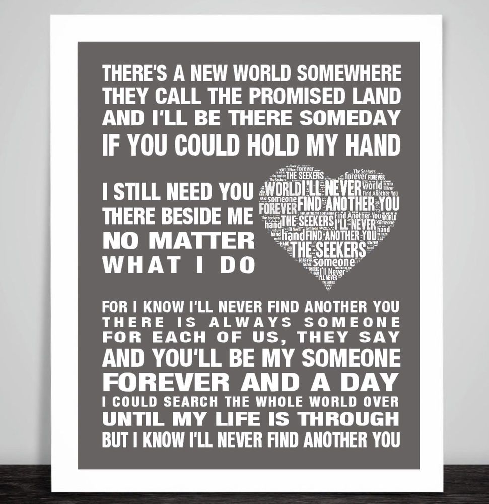 Details About The Seekers Ill Never Find Another You Love Song Lyric Art Print Wedding Gift