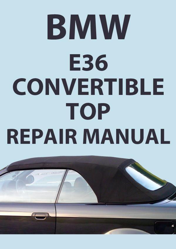 BMW E36 Electric Convertible Top Repair Manual | Bmw, Bmw e36 ... bmw e46 convertible parts diagram Pinterest