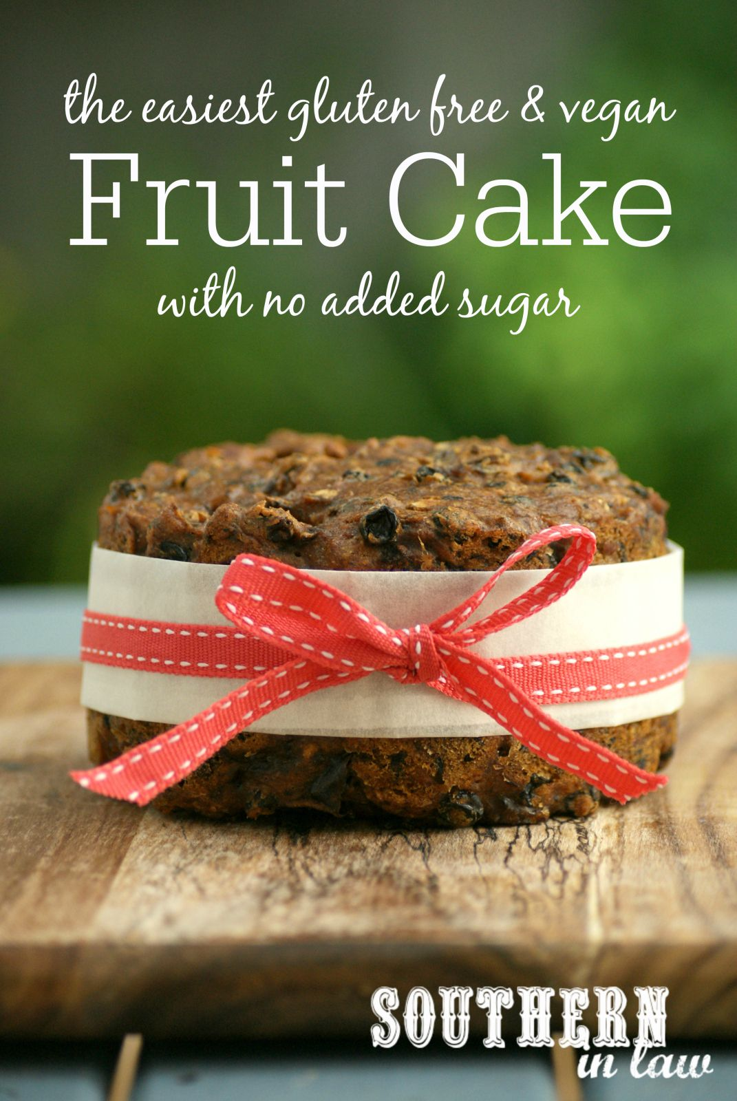 Recipe The Easiest Gluten Free Vegan Fruit Cake With No Added Sugar