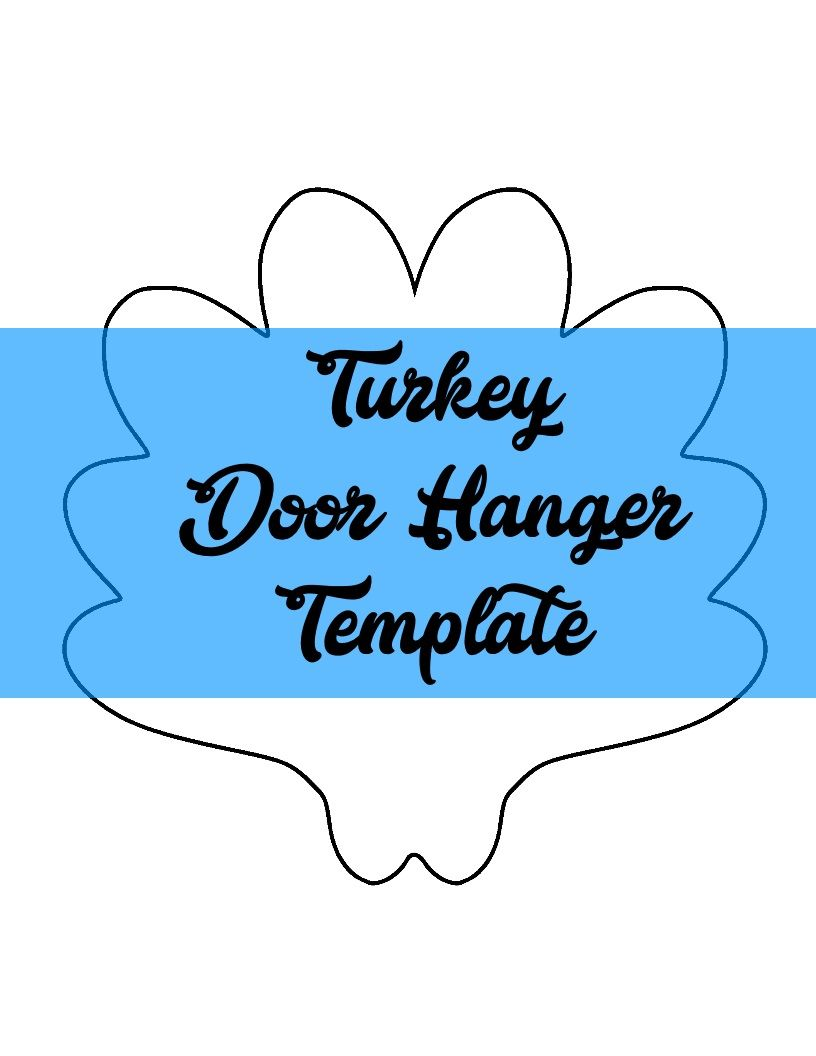 Turkey Door Hanger Template Door Hanger Templates Pinterest