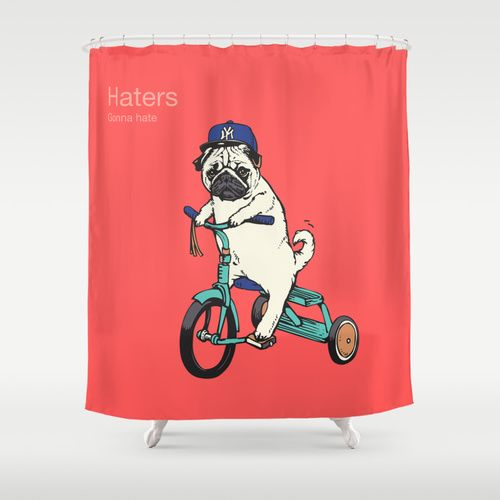 Haters Shower Curtain The Pug Lifecheck Out My Trike Yo New York Yankees