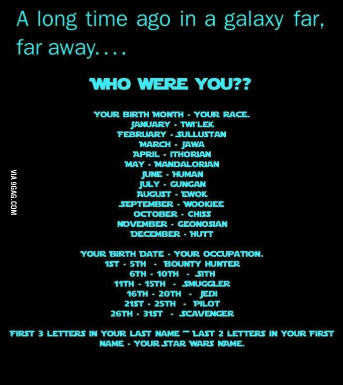 What S Your Star Wars Name Star Wars Humor Star Wars Star Wars Memes
