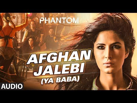 Afghan Jalebi Ya Baba Full Audio Song Phantom Saif Ali Khan Katrina Kaif T Series Songs Hindi Movie Song Audio Songs