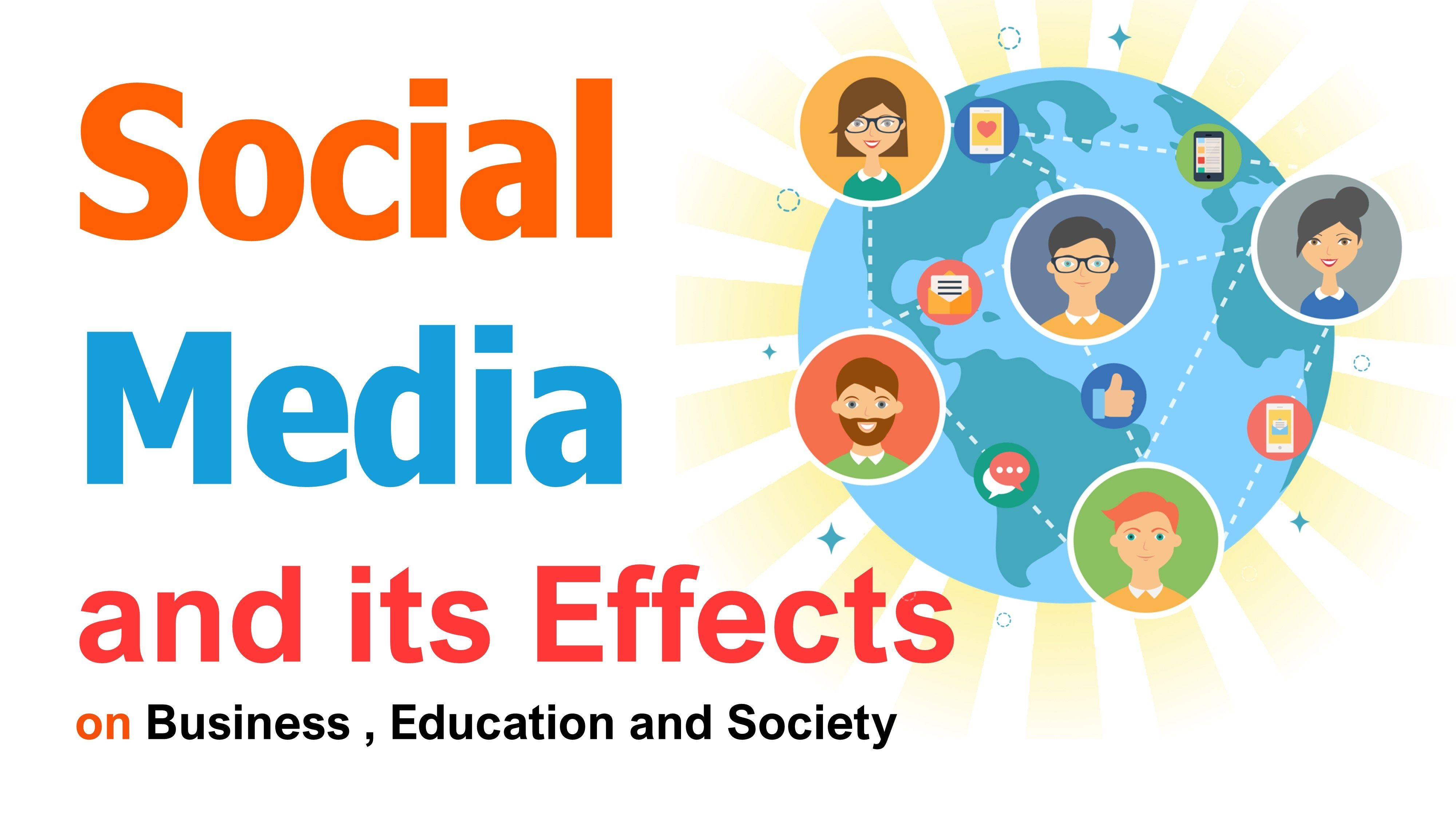 Effects Of Social Media On Business Education And Society In 2021 Social Media Negative Presentation Topics Social Media