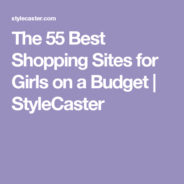 Best Shopping Sites >> The 52 Best Affordable Online Shopping Sites For Women On A
