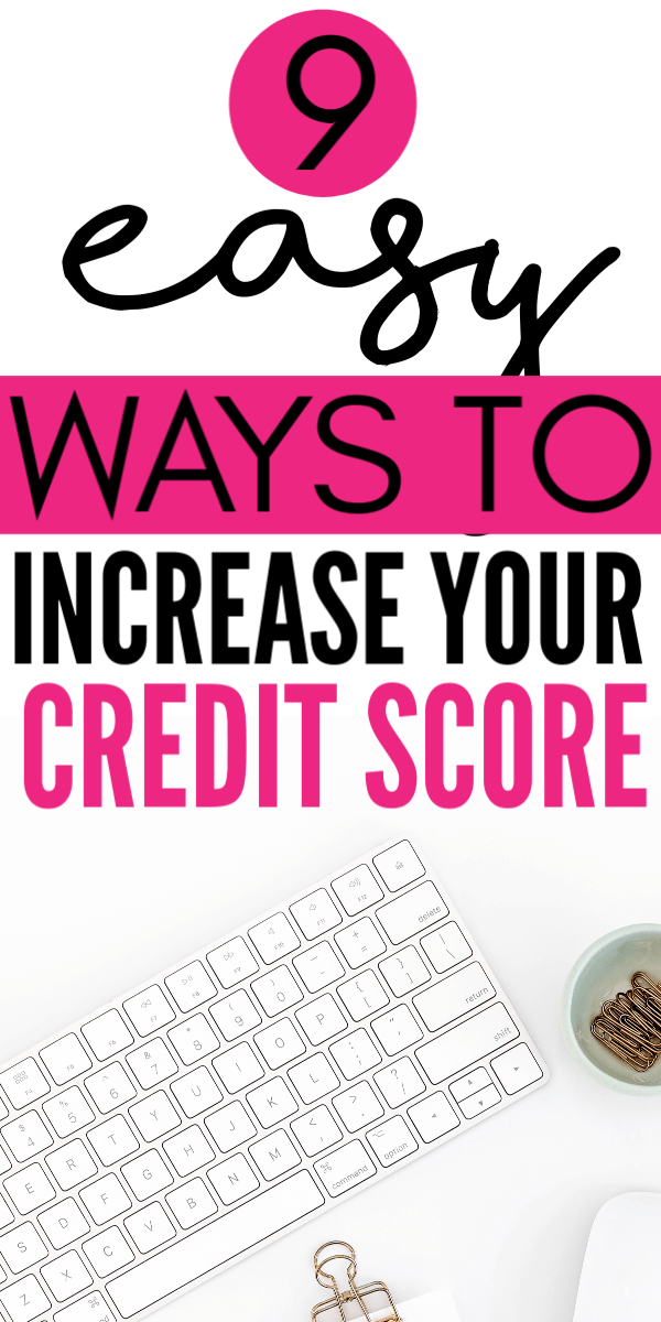 9 Easy Ways To Increase Credit Score Fast For Millennials Credit Score Credit Repair Good Credit