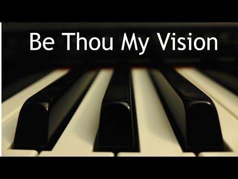 Be Thou My Vision - piano hymn instrumental with lyrics