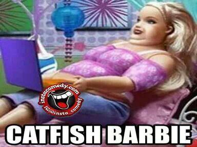 Catfish barbie