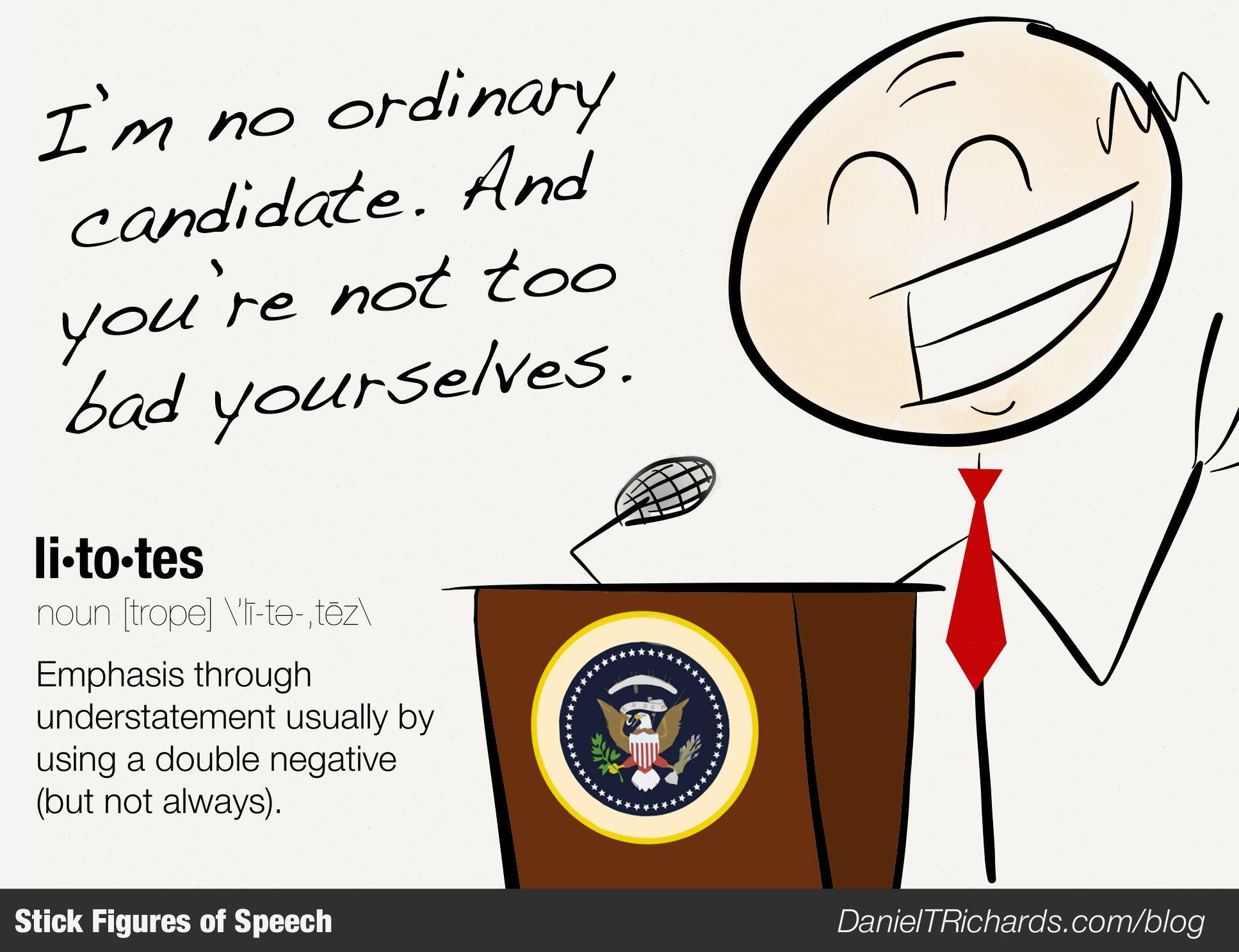 Litotes The Politician Figure Learn More At Http Danieltrichards Com Blog Rhetorical Device Figure Of Speech Rhetoric [ 1487 x 1935 Pixel ]