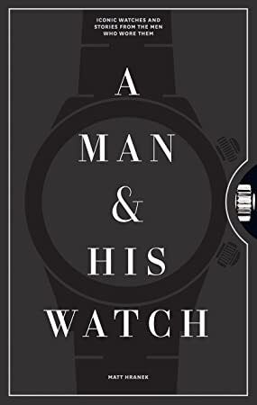EPub A Man & His Watch: Iconic Watches and Stories from