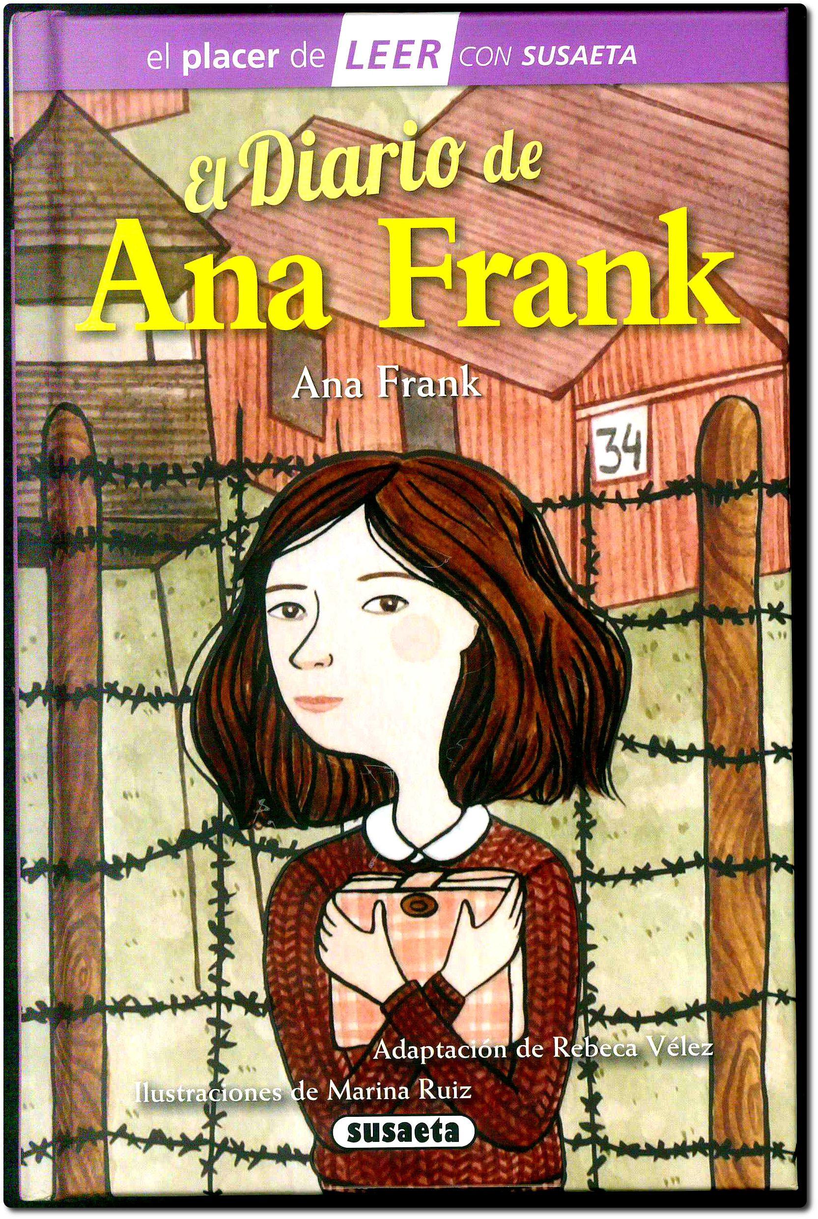 El Diario De Ana Frank Adaptación De Rebeca Vélez Ilustraciones De Marina Ruiz Susaeta 2015 El Diario De Ana Frank Ana Frank Portadas De Libros