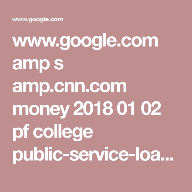 WwwGoogleCom Amp S AmpCnnCom Money    Pf College