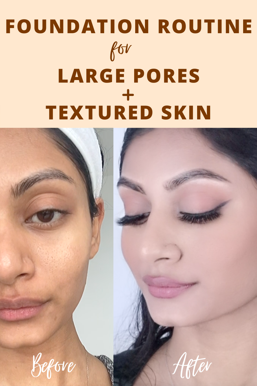 Skin care and foundation routine for large pores and textured skin