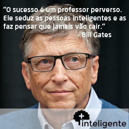 Bill Gates Frases Inteligente Maisinteligente Sucesso