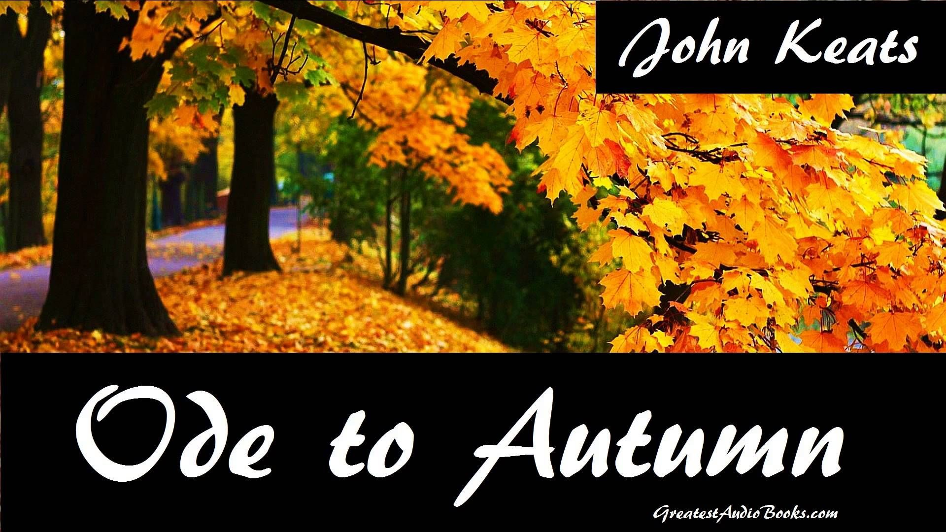 Pin On Audio Books Poem Ode To Autumn By John Keats Appreciation Of The Keat Critical Analysi Pdf