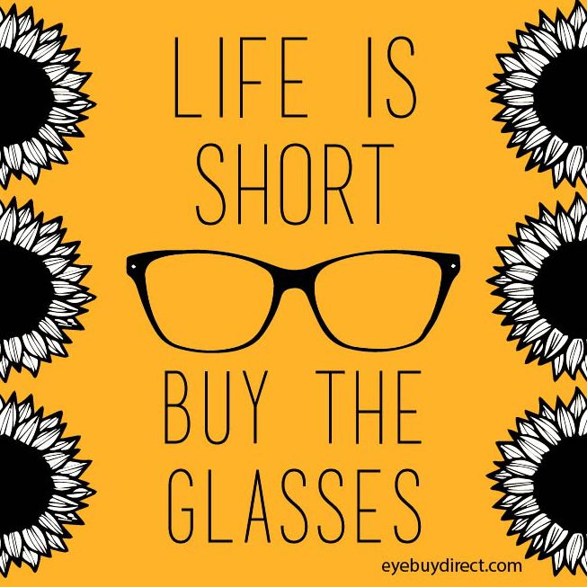 Life is short...! #eyewear #quotes (With images ...